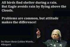 Golden words of Abdul Kalam.