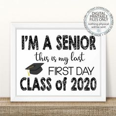 Last Day Of School Sign Discover Im a Senior First Day of Senior Year Sign Printable First Day Back To School Sign First Day of School Sign Senior Year Last First Day Senior Year Of High School, Last Day Of School, High School Seniors, Back To School, Senior Year Scrapbook, School Scrapbook, Community College, Senior Year Quotes, Gender Announcements