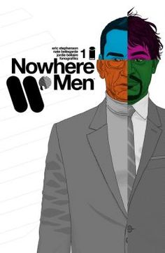 Nowhere Men #1 -- You should be reading it!
