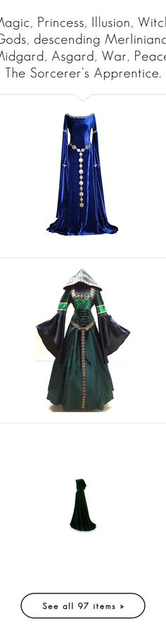 """""""Magic, Princess, Illusion, Witch, Gods, descending Merliniana, Midgard, Asgard, War, Peace, The Sorcerer's Apprentice."""" by tatadasilvapacheco ❤ liked on Polyvore featuring dresses, medieval, costumes, gown, medieval dresses, cloaks, cape, green halloween costume, green costume and black halloween costumes"""