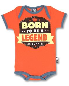 Six Bunnies - Born to be a Legend Bodysuit (3-6 Months). 100% Officially Licensed Six Bunnies Merchandise.