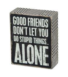 Box Sign Good Friends #838