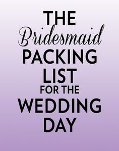 Everything bridesmaids should pack for the wedding day, plus lots of tips to make everything go smoothly!