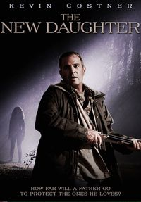 The New Daughter - free online streaming fast high quality legal movies and TV television shows - Kevin Costner stars as a single father who moves his two children to rural South Carolina, only to watch his daughter exhibit increasingly strange behavior.