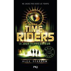Time Riders : le jour du prédateur. Tome 2.