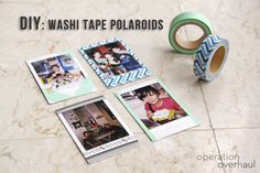 Operation Overhaul Washi Tape Polaroids Cover