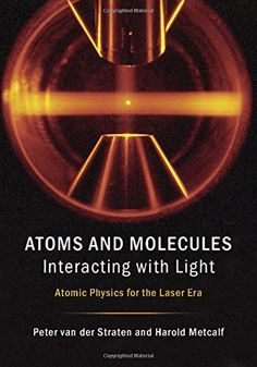 Atoms and Molecules Interacting with Light: Atomic Physics for the Laser Era by Peter van der Straten http://www.amazon.com/dp/1107090148/ref=cm_sw_r_pi_dp_QkV5wb04DJE14