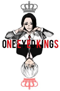 The two Kings - Tokyo Ghoul
