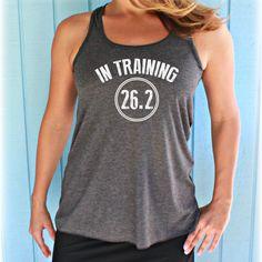 Womens Flowy Marathon Training Workout Tank Top. In Training 26.2. Fitness Motivation. Running Tank Top. Gift for Runner.