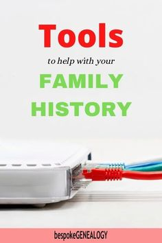 Tools to help with your Family History. Here are some great gadgets and software to help you with your genealogy research. #bespokegenealogy #genealogy #familytree