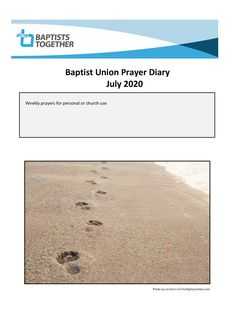 Weekly prayers for personal or church use from Baptists Together Worship, Prayers, Beans