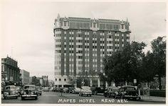 Mapes Hotel- Reno Nevada