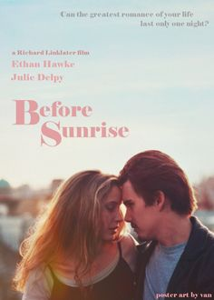Before Sunrise (1995) Director: Richard Linklater | this movie was.. a revelation!! maybe one of my favorites ever. wish i had seen it 20 years ago. doubt i'd have been able to appreciate it, though.