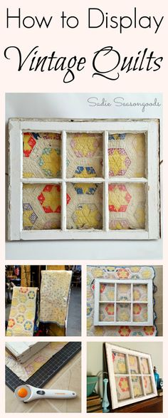 How to Repurpose a Vintage Quilt using a Salvaged Window is part of Upcycled Crafts Fabric Quilts - upcycle and display a vintage quilt in an antique salvaged window in this easy tutorial by Sadie Seasongoods Perfectly shabby! Antique Windows, Vintage Windows, Old Windows, Antique Window Frames, Old Quilts, Antique Quilts, Vintage Quilts, Amish Quilts, Shabby Chic Vintage