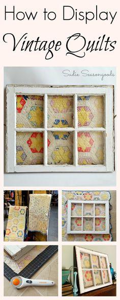How to display a vintage quilt in an antique salvaged window frame by Sadie Seasongoods / www.sadieseasongoods.com                                                                                                                                                      More