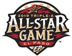 """""""El Paso, TX announced as host of the 2019 Triple A All-Star Game, here's the logo"""""""