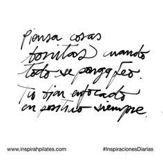 Piensa cosas bonitas cuando todo se ponga feo. Tu bien enfocado en positivo siempre.  #InspirahcionesDiarias por @CandiaRaquel  Inspirah mueve y crea la realidad que deseas vivir en:  http://ift.tt/1LPkaRs