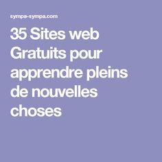 35Sites web Gratuits pour apprendre pleins denouvelles choses