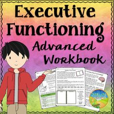Teach specific executive functioning skills with this advanced workbook, including: planning, organization, time management, task initiation, working memory, metacognition, self-control, sustained attention, flexibility, and perseverance. Detailed information, examples, practice, and fun activities are included for every executive functioning skills.