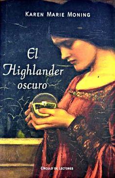 """El Highlander oscuro de Karen Marie Moning. Obra seleccionada en la Guía de Lectura """"Viajeros en el tiempo"""""""