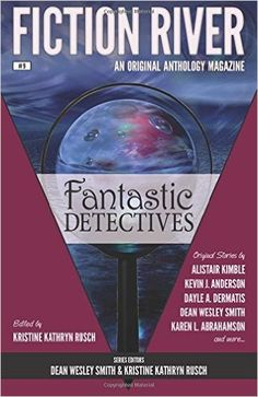 "This anthology includes my story, ""Trouble Aboard The Flying Scotsman"" which is the origin story for a two characters in a planned series about the Dashing Chaps. I'm currently working on book 1: ""The Kaiser's Triumph"". Fiction River: Fantastic Detectives (Volume 9): Kevin J. Anderson, Joe Cron, Dayle A. Dermatis, Karen L. Abrahamson, Kara Legend, Ryan M. Williams, Alistair Kimble, Paul Eckheart, Kristine Kathryn Rusch, Dean Wesley Smith, Juliet Nordeen."