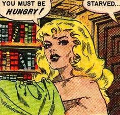 """Comic Girls Say.. """" You must be hungry.."""" #comic #vintage #popart"""