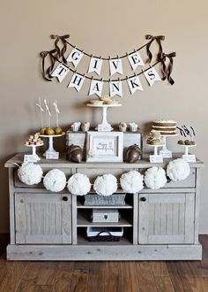 Give thanks dessert table