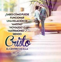 ¿Sabes cómo puede funcionar una relación de amistad, noviazgo o matrimonio..? Siendo Cristo el centro de ella