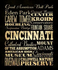 Just a few of the great things Cincinnati has to offer.