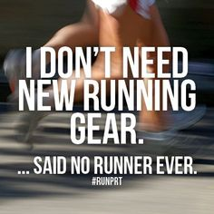 .... said no runner ever!