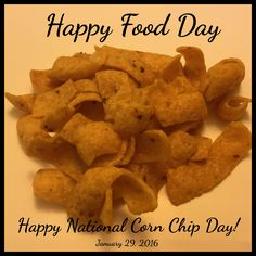 Fritos corn chips were created in 1932 by Charles Elmer Doolin.  Happy National Corn Chip Day!  January 29, 2016