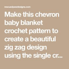 Make this chevron baby blanket crochet pattern to create a beautiful zig zag design using the single crochet stitch. Free & easy crocheted chevron pattern.