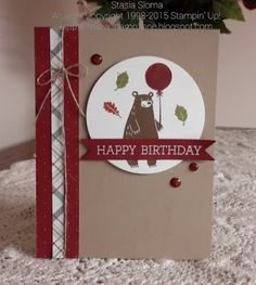 Stampin' & Scrappin' with Stasia: Birthday Bear