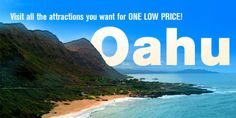 Go Oahu card.  Admission for 36 attractions.  $95 (2-day card), $171 (3-day card).