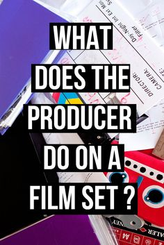Article - What does the producer do on a film set |filmmaker | filmmaking Film Class, Movie Producers, Digital Film, Making A Movie, Film Studies, Film Industry, Screenwriting, Film Director, Film Movie