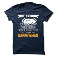 [Top tshirt name tags] BARROWMAN  Teeshirt of year  BARROWMAN  Tshirt Guys Lady Hodie  TAG FRIEND SHARE and Get Discount Today Order now before we SELL OUT  Camping a skilled sailor