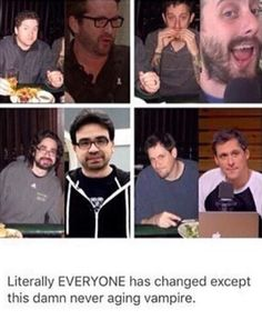 Burnie, Gus, and Geoff have changed physical appearance over the years except Joel the never aging vampire