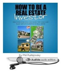 How to be a Real Estate Investor Audible Version