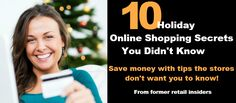 10 Holiday Shopping Secrets You Didn't Know Amelia Mularz November 5, 2014