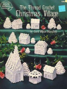The Thread Crochet Christmas Village, Crochet Pattern Booklet American School of… Crochet Books, Crochet Home, Thread Crochet, Crochet Crafts, Crochet Projects, Crochet Doilies, Doilies Crafts, Free Crochet, 1980s Christmas