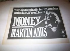 Old publishing ads. Martin Amis' Money.