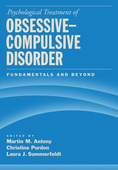 Psychological Treatment of Obsessive-Compulsive Disorder (eBook) Psychology Experiments, Hack My Life, American Psychological Association, Obsessive Compulsive Disorder, Love Facts, Developmental Psychology, Psychology Quotes, Personality Psychology, Word Of Mouth