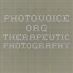 photovoice.org Therapeutic Photography