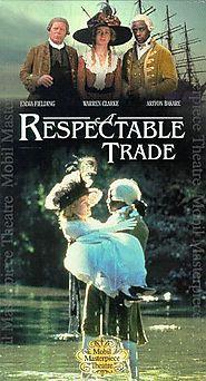 Period Dramas: Georgian and Regency Eras | A Respectable Trade (1998) BBC