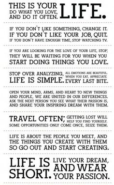 holstee manifesto This is your life. Do what you love and do it often Holstee Manifesto The Words, Cool Words, Words Quotes, Me Quotes, Motivational Quotes, Inspirational Quotes, Sayings, Beauty Quotes, Passion Quotes