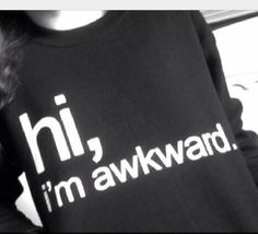 Hi and Welcome to Stupid Fashion      For sale are these cool Hi, im awkward Printed sweatshirt !!      Seen all over TUMBLR and fashion blogs !