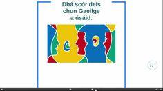 Dhá Scór bealach le Gaeilge a úsáid. Irish Language, Tech Logos, Learning, School, Schools, Irish, Education, Teaching