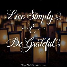 Live #simply and be #grateful! More information here: http://ift.tt/2hCW6yl