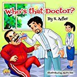 """Free Kindle Book -   Children's books:""""WHO'S THAT DOCTOR?"""" :Bedtime story: picture books (Beginner readers) values (Funny story)Rhymes, Early learning(kids-level 1)Children ... book (""""UNCLE JAKE""""- funny & values 6) Check more at http://www.free-kindle-books-4u.com/childrens-ebooksfree-childrens-bookswhos-that-doctor-bedtime-story-picture-books-beginner-readers-values-funny-storyrhymes-early-learningkids-level-1children-book-uncle/"""