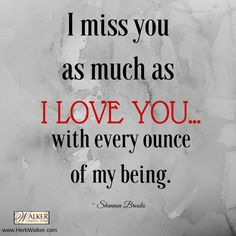 Missing my son Missing My Husband, I Miss My Mom, I Miss You Quotes, Love Quotes, Inspirational Quotes, Heaven Quotes, Thats The Way, Always Love You, Love You Forever